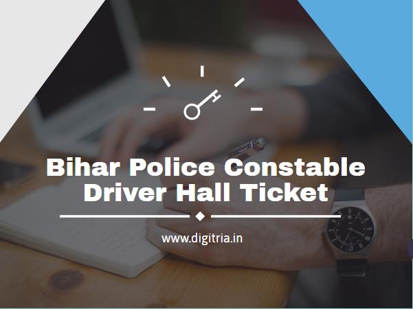 Bihar Police 1722 Constable Driver Hall Ticket