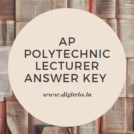 AP Polytechnic Lecturer Answer Key 2020
