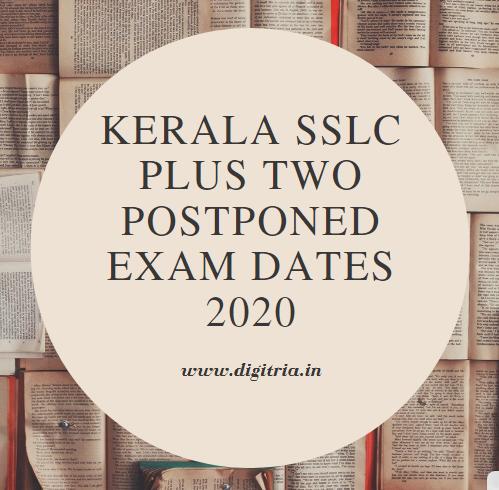 Kerala SSLC Plus Two postponed Exam Dates 2020