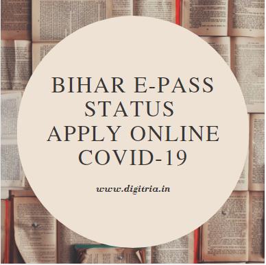 Bihar e-Pass Status Covid-19