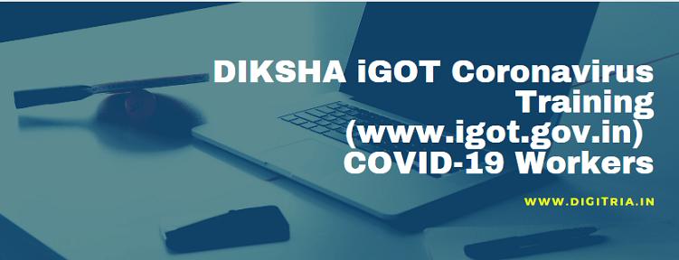 DIKSHA iGOT Coronavirus Training