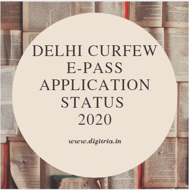 Delhi Curfew e-Pass Status 2020 A