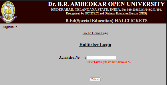 Enter Admission number for B.ed Hall tickets