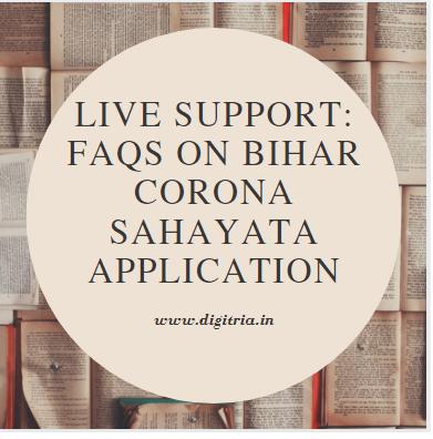 FAQs On Bihar Corona Sahayata App