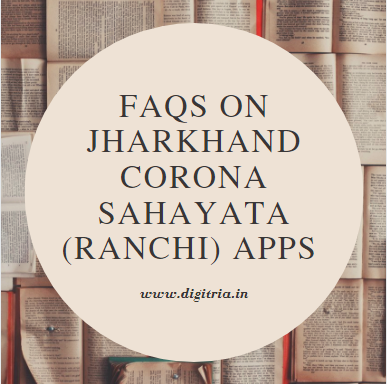 FAQs on Jharkhand Corona Sahayata (Ranchi)