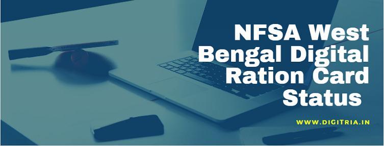 NFSA West Bengal Digital Ration card status