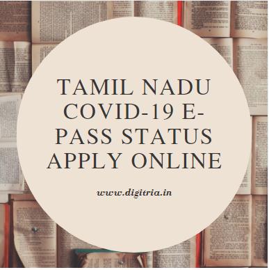 Tamil Nadu COVID-19 e-Pass Status