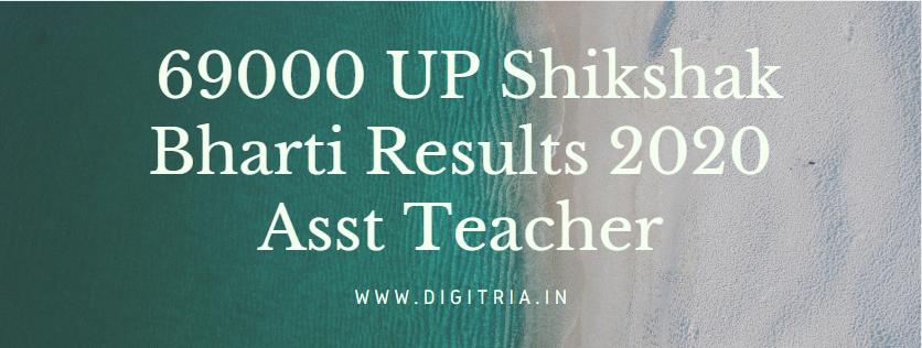 www.atrexam.upsdc.gov.in 69000 UP Shikshak Bharti Results 2020