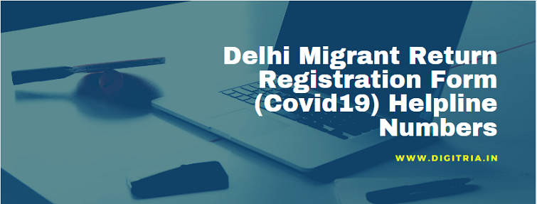 Delhi Migrant Return Registration Form (Covid19)