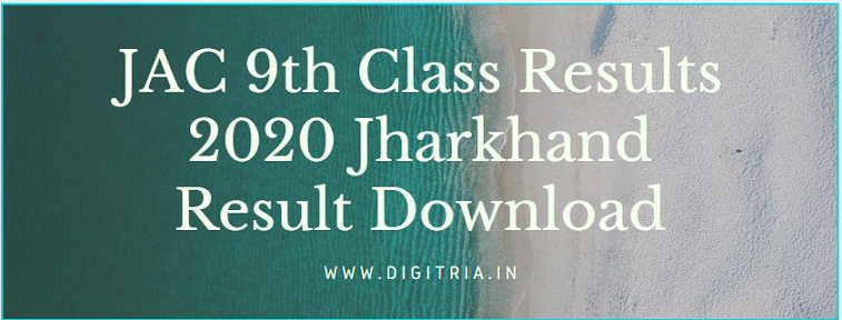 JAC 9th Class Results 2020