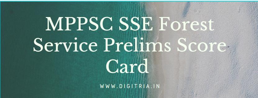 MPPSC SSE Forest Service Prelims Score Card 2019-20