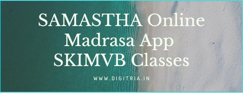 SAMASTHA Online Madrasa App