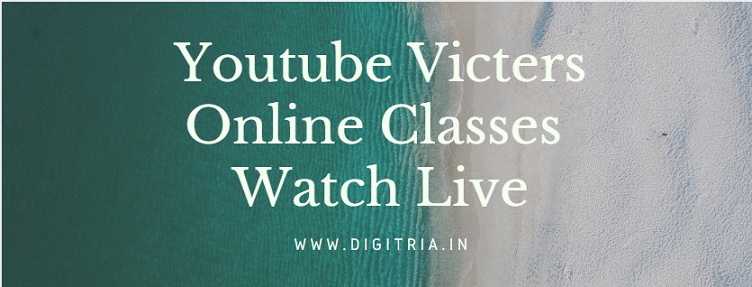 Youtube Victers Online Classes 1st to 12th Standard