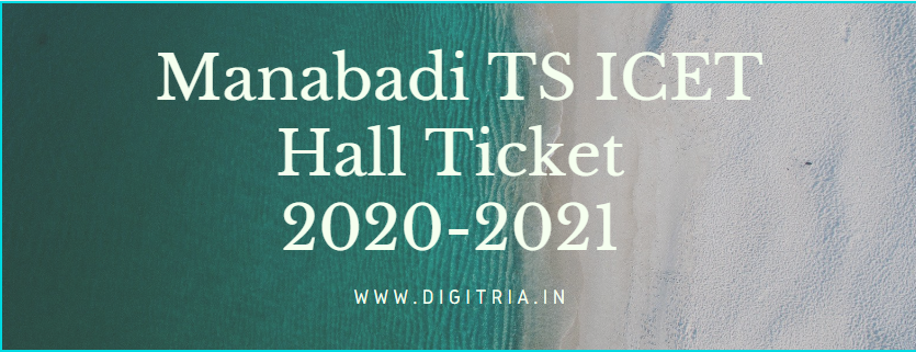 Manabadi TS ICET Hall Ticket 2020-2021