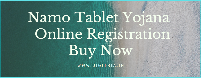 Namo Tablet scheme