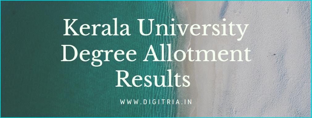 Kerala University Degree 1st Allotment Result 2020