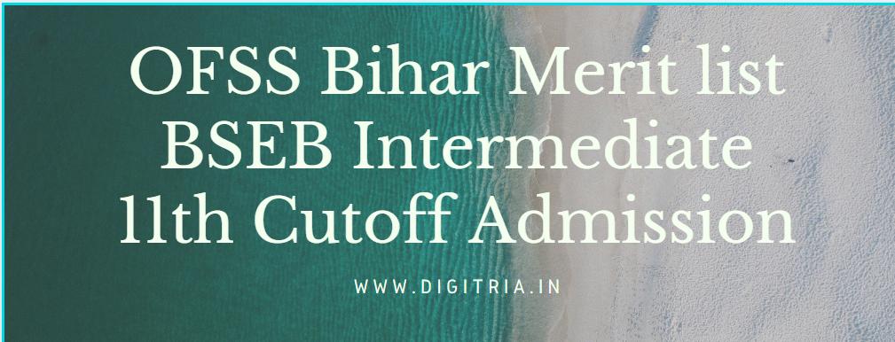 OFSS Bihar Merit list 2020