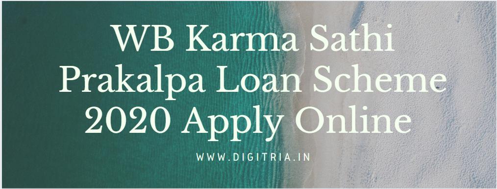 WB Karma Sathi Prakalpa Loan Scheme 2020 Apply Online Registration