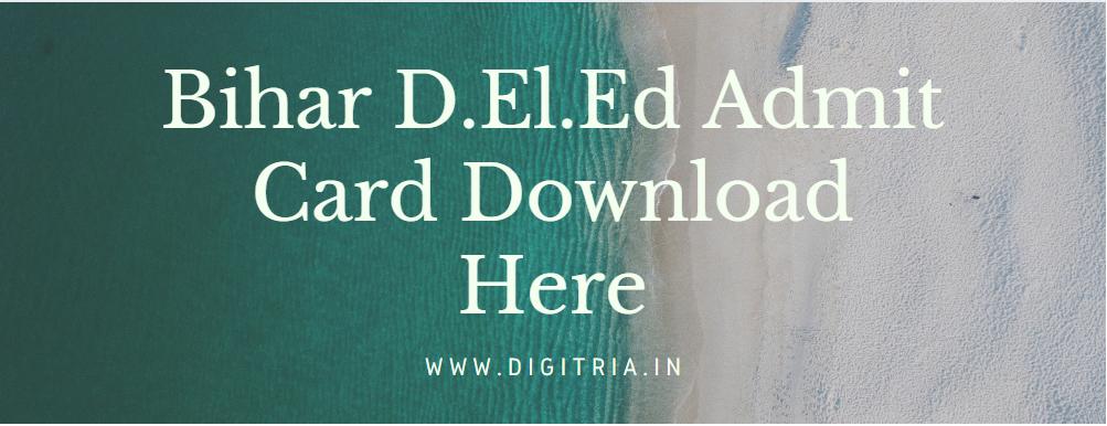 Bihar D.El.Ed Admit Card 2020