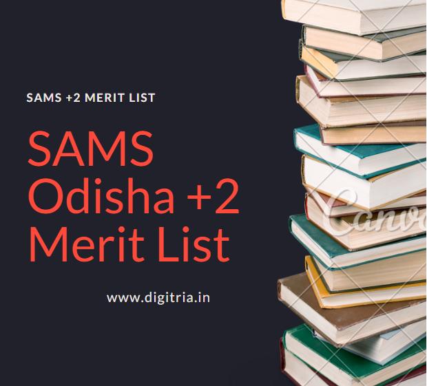 SAMS Odisha +2 1st Merit List