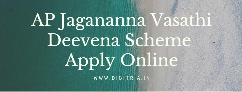 AP Jagananna Vasathi Deevena Scheme