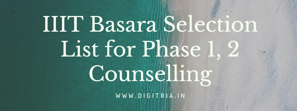 IIIT Basara 1st Selection List