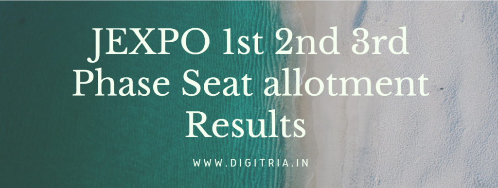 JEXPO 1st 2nd 3rd Phase Seat allotment Results