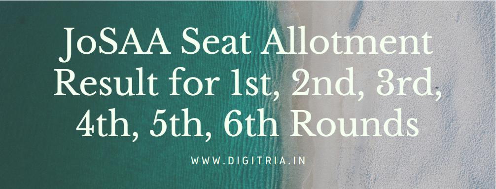 JoSAA Seat Allotment Result