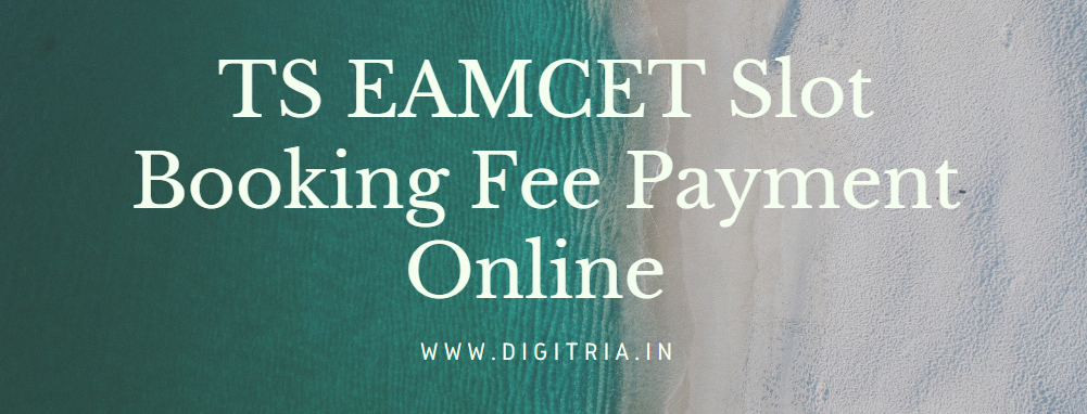 TS EAMCET Slot Booking 2020