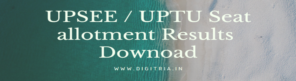 UPSEE 1st round Seat allotment Results