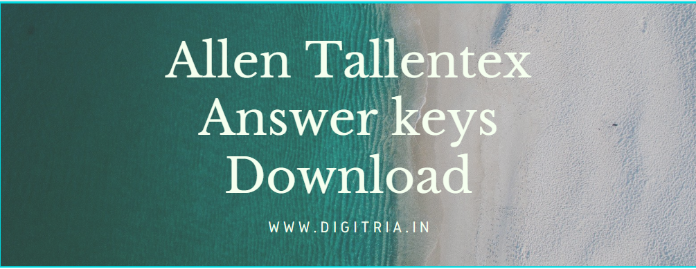 Allen Tallentex Answer key