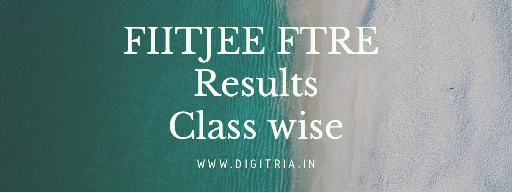 FIITJEE FTRE Results