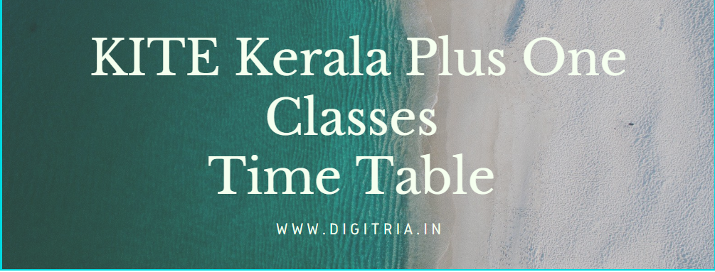 Kerala Plus One Classes Time Table 2020