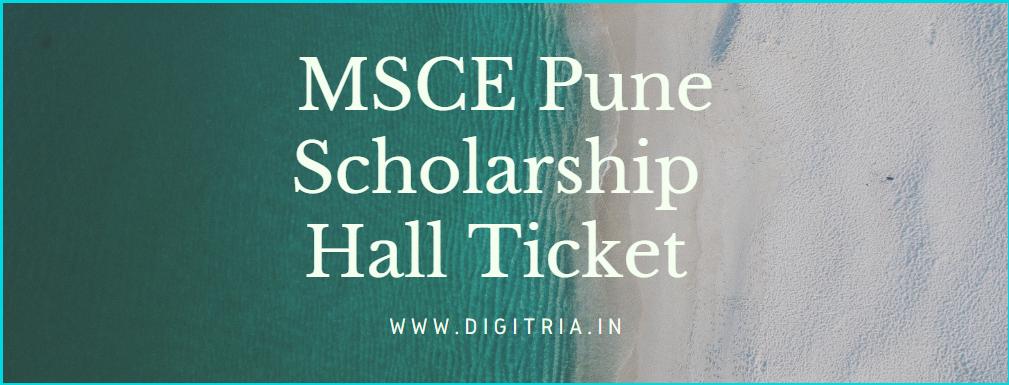 MSCE Pune Scholarship Hall Ticket 2020