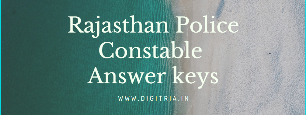 Rajasthan Police Constable Answer keys 2020