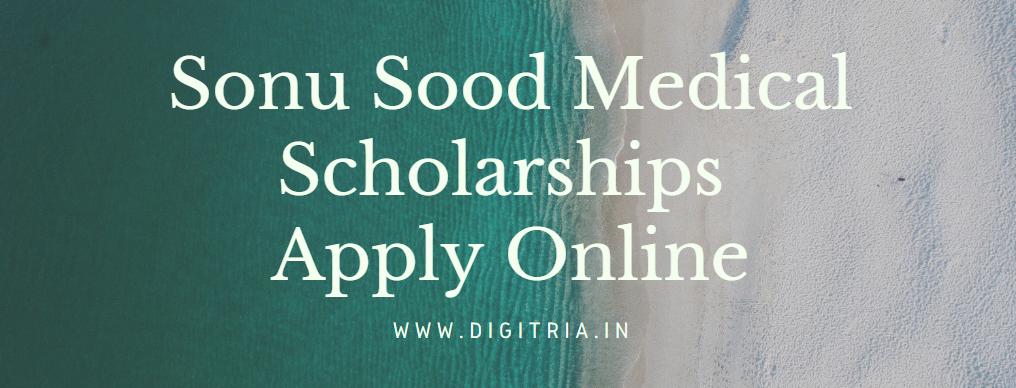 Sonu Sood Medical Scholarships