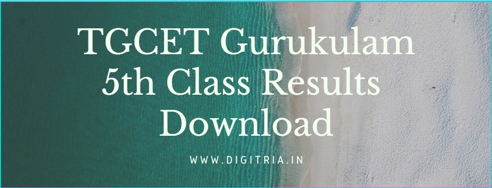 TGCET Gurukulam 5th Results