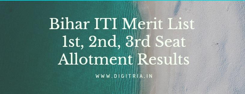 Bihar ITI 1st Merit List
