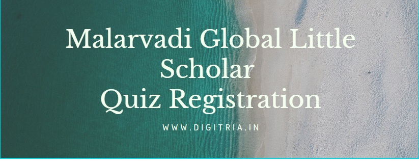 Malarvadi Global Little Scholar Quiz Registration