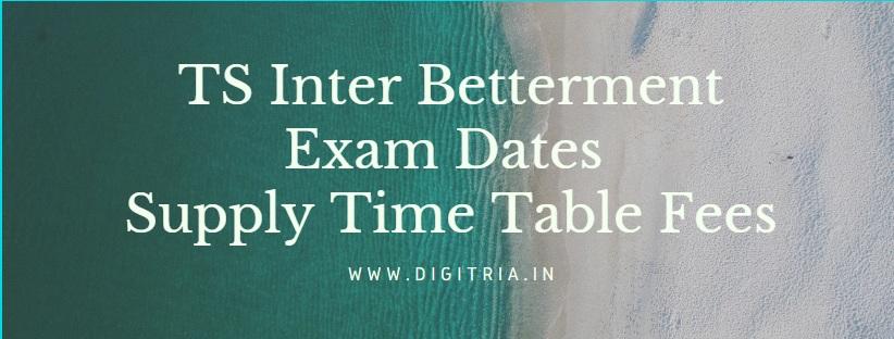 TS Inter Betterment Exam Dates
