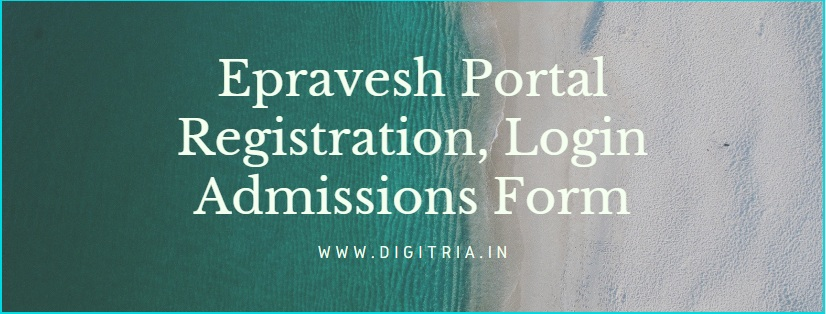 Epravesh Portal for UG/ PG Registration