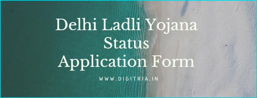 Delhi Ladli Yojana