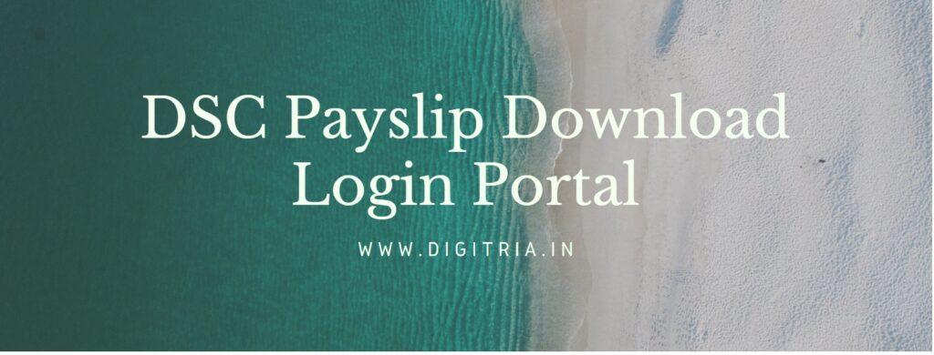DSC payslip Login download