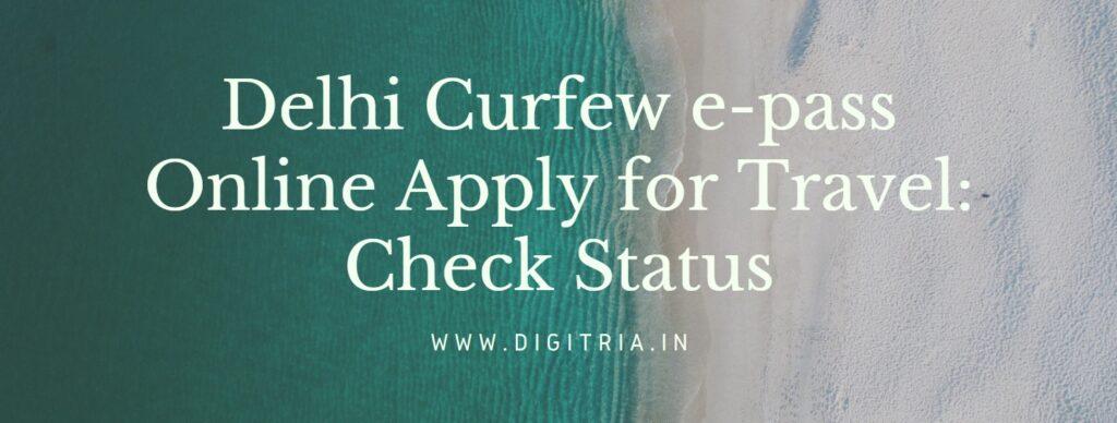 Delhi Curfew e-pass Online Apply