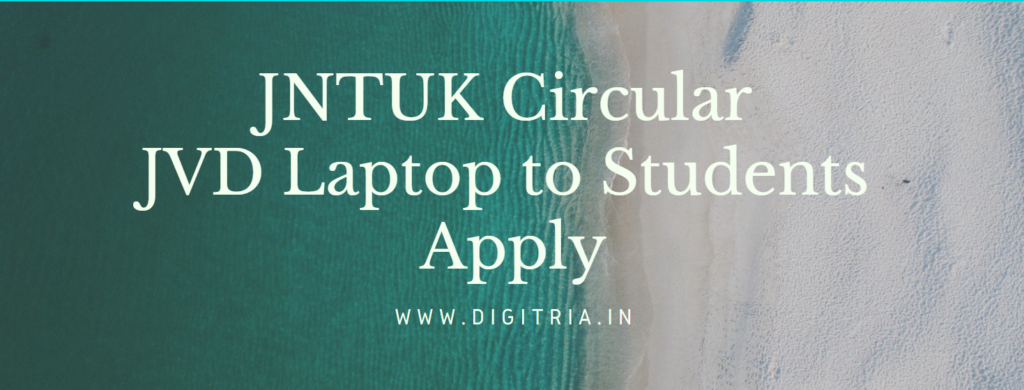 JNTUK JVD Free Laptop to students