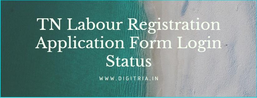 TN Labour Registration