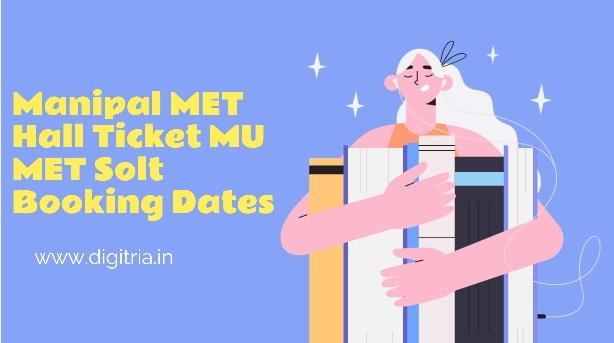 Manipal MET Hall Ticket