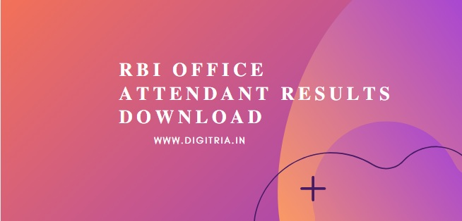 RBI Office Attendant Results