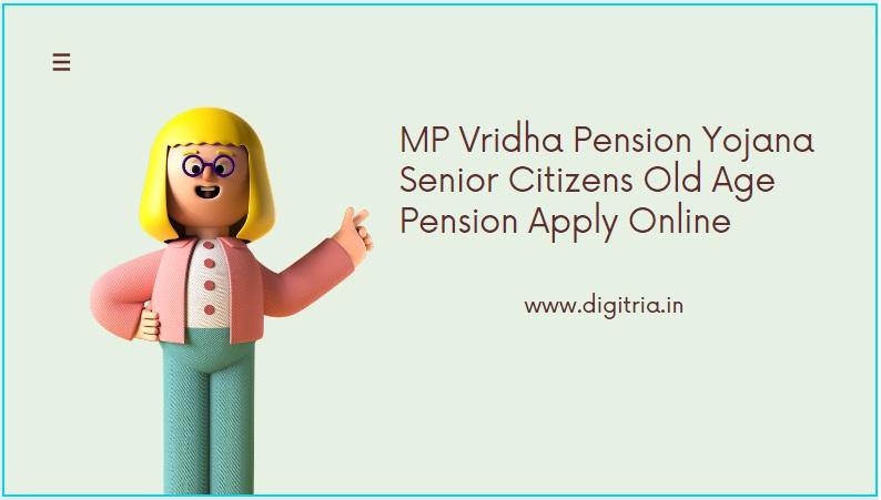 MP Vridha Pension Yojana