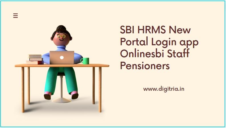 SBI HRMS New Portal Login
